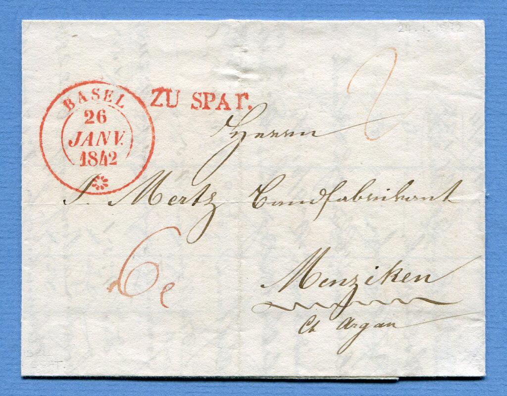 26.1.1842 – BASEL => MENZIKEN (Kt. Aargau) + ZU SPAT – ex. Slg. J.J. Winkler